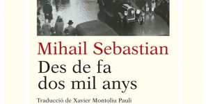 Evenimentul editorial al primaverii – Mihail Sebastian tradus in catalana