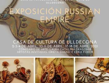 """Expozitia de design vestimentar si bijuterii """"Russian Empire"""" la Ulldecona (Spania)"""