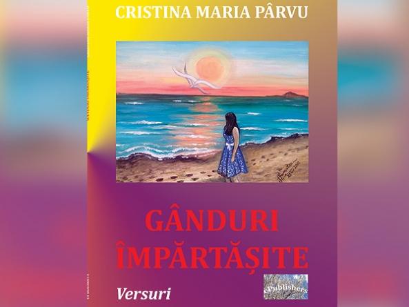 """Volumul """"Gânduri Împărtășite"""" al tinerei poete Cristina Maria Parvu din Valencia"""